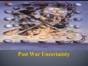 Chapter 31 Section 1 Post War Uncertainty Post
