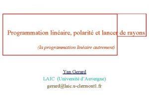 Programmation linaire polarit et lancer de rayons la