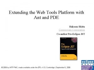 Extending the Web Tools Platform with Ant and