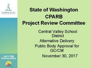State of Washington CPARB Project Review Committee Central
