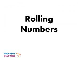 Rolling Numbers 9 Teacher So Ive been telling