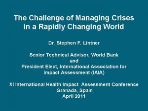 The Challenge of Managing Crises in a Rapidly