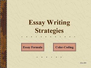 Essay Writing Strategies Essay Formula ColorCoding B Lee