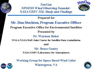 Nex Gen NPOESS Wind Observing Sounder NASAGSFC IDL