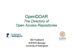 Open DOAR The Directory of Open Access Repositories
