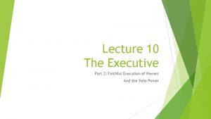 Lecture 10 The Executive Part 2 Faithful Execution