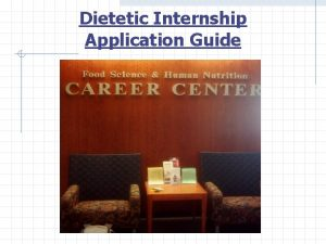 Dietetic Internship Application Guide Step 1 Research Internships