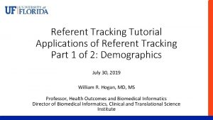 Referent Tracking Tutorial Applications of Referent Tracking Part