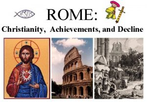 ROME Christianity Achievements and Decline Warmup 1 Word