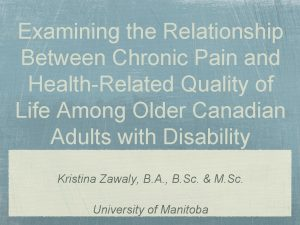 Examining the Relationship Between Chronic Pain and HealthRelated