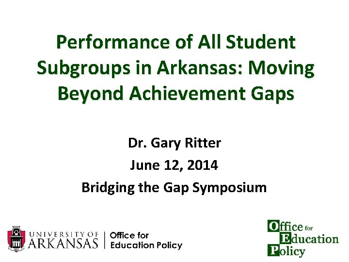 Performance of All Student Subgroups in Arkansas Moving