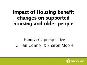 Impact of Housing benefit changes on supported housing