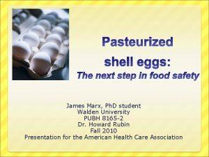 James Marx Ph D student Walden University PUBH