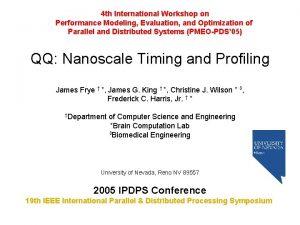 4 th International Workshop on Performance Modeling Evaluation