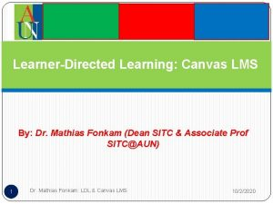 LearnerDirected Learning Canvas LMS By Dr Mathias Fonkam