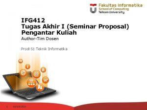 IFG 412 Tugas Akhir I Seminar Proposal Pengantar
