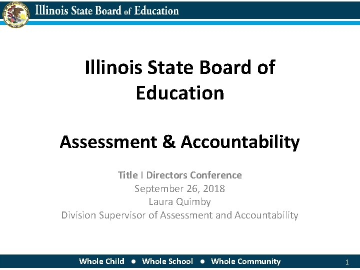 Illinois State Board of Education Assessment Accountability Title