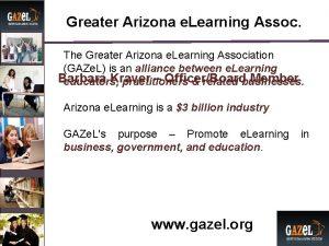 Greater Arizona e Learning Assoc The Greater Arizona