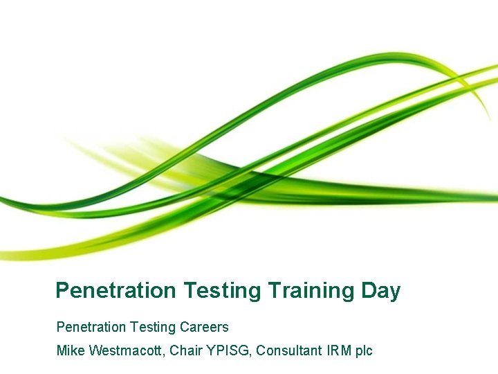 Penetration Testing Training Day Penetration Testing Careers Mike