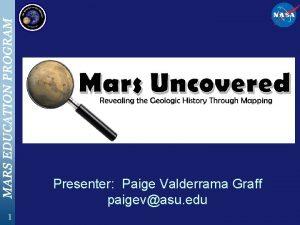 Presenter Paige Valderrama Graff paigevasu edu 1 Mars