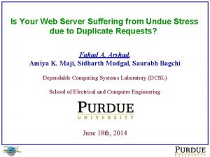Is Your Web Server Suffering from Undue Stress