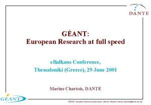 GANT European Research at full speed e Balkans