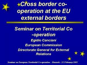 Cross border cooperation at the EU external borders