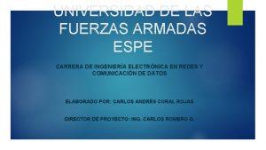 UNIVERSIDAD DE LAS FUERZAS ARMADAS ESPE CARRERA DE