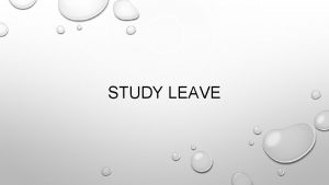 STUDY LEAVE STUDY LEAVE ESSENTIAL COURSES SPREADSHEET FUNDING