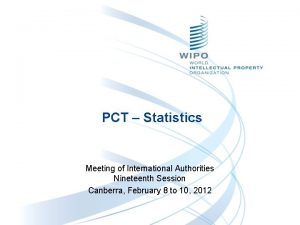 PCT Statistics Meeting of International Authorities Nineteenth Session