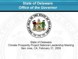 State of Delaware Office of the Governor State