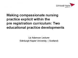 Making compassionate nursing practice explicit within the pre