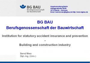 Hauptverwaltung Berlin Hildegardstrae 2930 10715 Berlin Germany Email