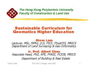 The Hong Kong Polytechnic University Faculty of Construction