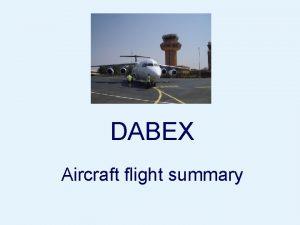 DABEX Aircraft flight summary Flight summary table Flight