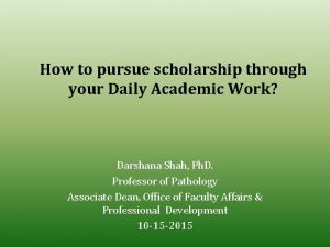 How to pursue scholarship through your Daily Academic