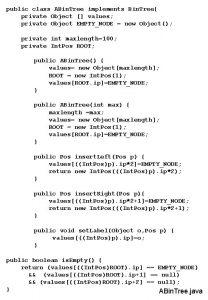 public class ABin Tree implements Bin Tree private