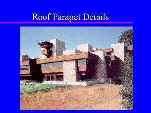 Roof Parapet Details Parapet Walls u Walls that