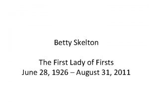 Betty Skelton The First Lady of Firsts June