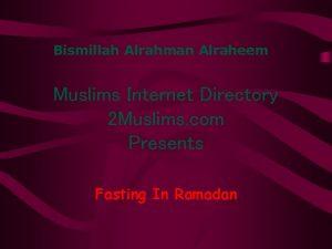Bismillah Alrahman Alraheem Muslims Internet Directory 2 Muslims