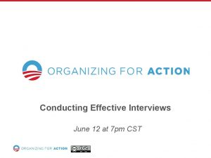 Conducting Effective Interviews June 12 at 7 pm