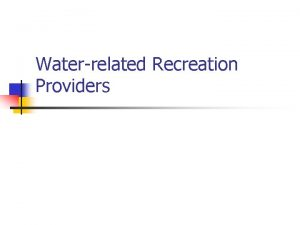 Waterrelated Recreation Providers Federal Water Project Recreation Act