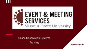 Online Reservation Systems Training EMS Online Reservation Training