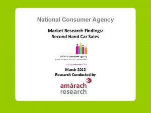 National Consumer Agency Market Research Findings Second Hand
