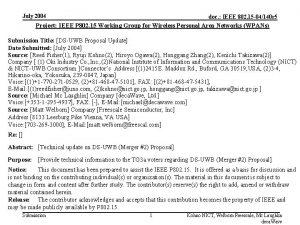 July 2004 doc IEEE 802 15 04140 r
