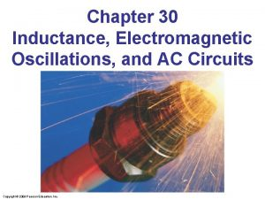Chapter 30 Inductance Electromagnetic Oscillations and AC Circuits