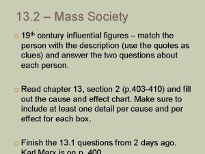 13 2 Mass Society 19 th century influential
