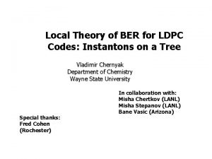 Local Theory of BER for LDPC Codes Instantons