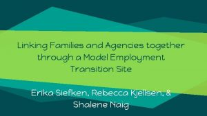 Linking Families and Agencies together through a Model