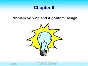 Chapter 6 Problem Solving and Algorithm Design 1022020